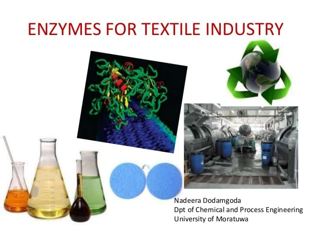 Enzymes For Textile Processing