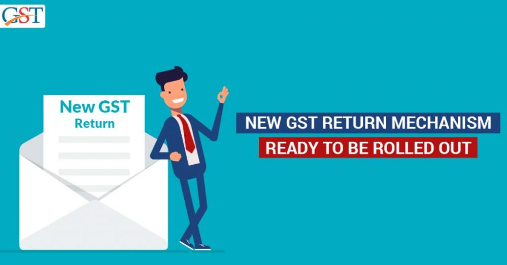 New GST return mechanism will be implemented in phases.