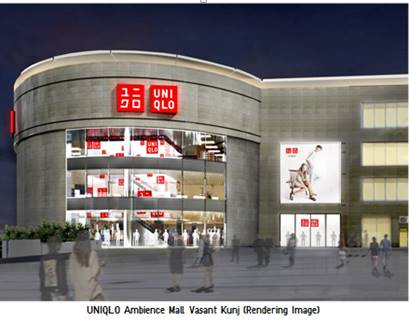 UNIQLO Unveils India Plans  Announces 3 Stores in Delhi Area, with the first to Open in October
