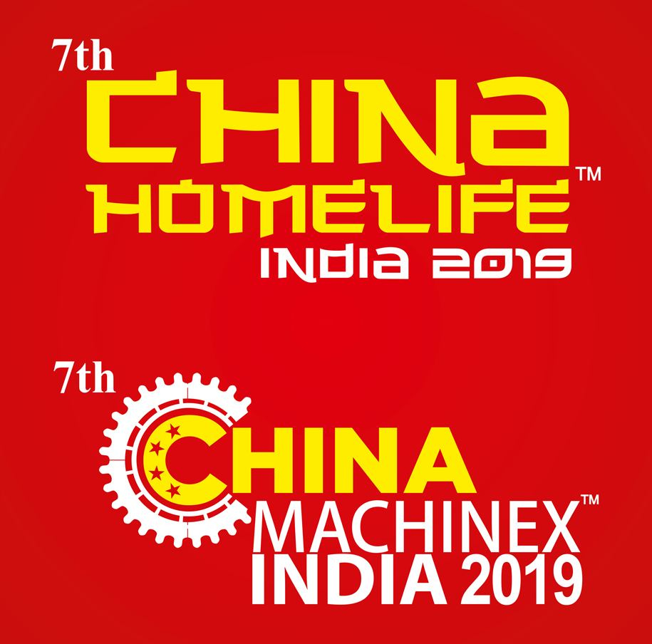 7th Edition of the flagship China Homelife & MachinexIndia 2019