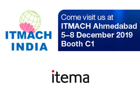 Itema exhibits best-in-class weaving innovations at ITMACH INDIA December 5 th – 8th, 2019 Booth C1