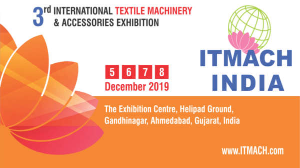 ITMACH India 2019 Brings The Latest Textile Technologies To Investors