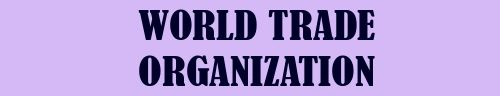World Trade Organiztion
