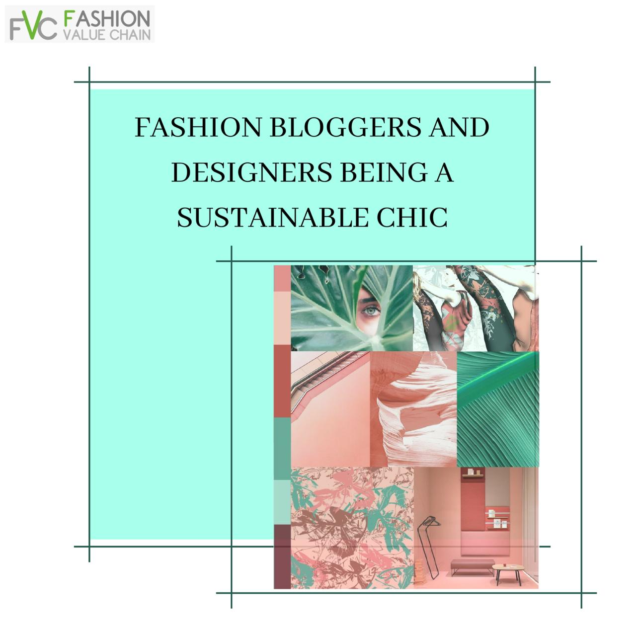 Fashion Bloggers & Designers being a Sustainable Chic
