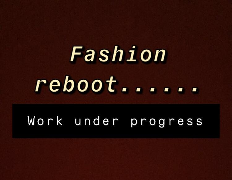THE WORLD OF FASHION POST COVID-19 – We know we can do it,together we can do it better.