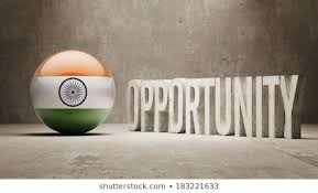 OPPORTUNITY FOR INDIA