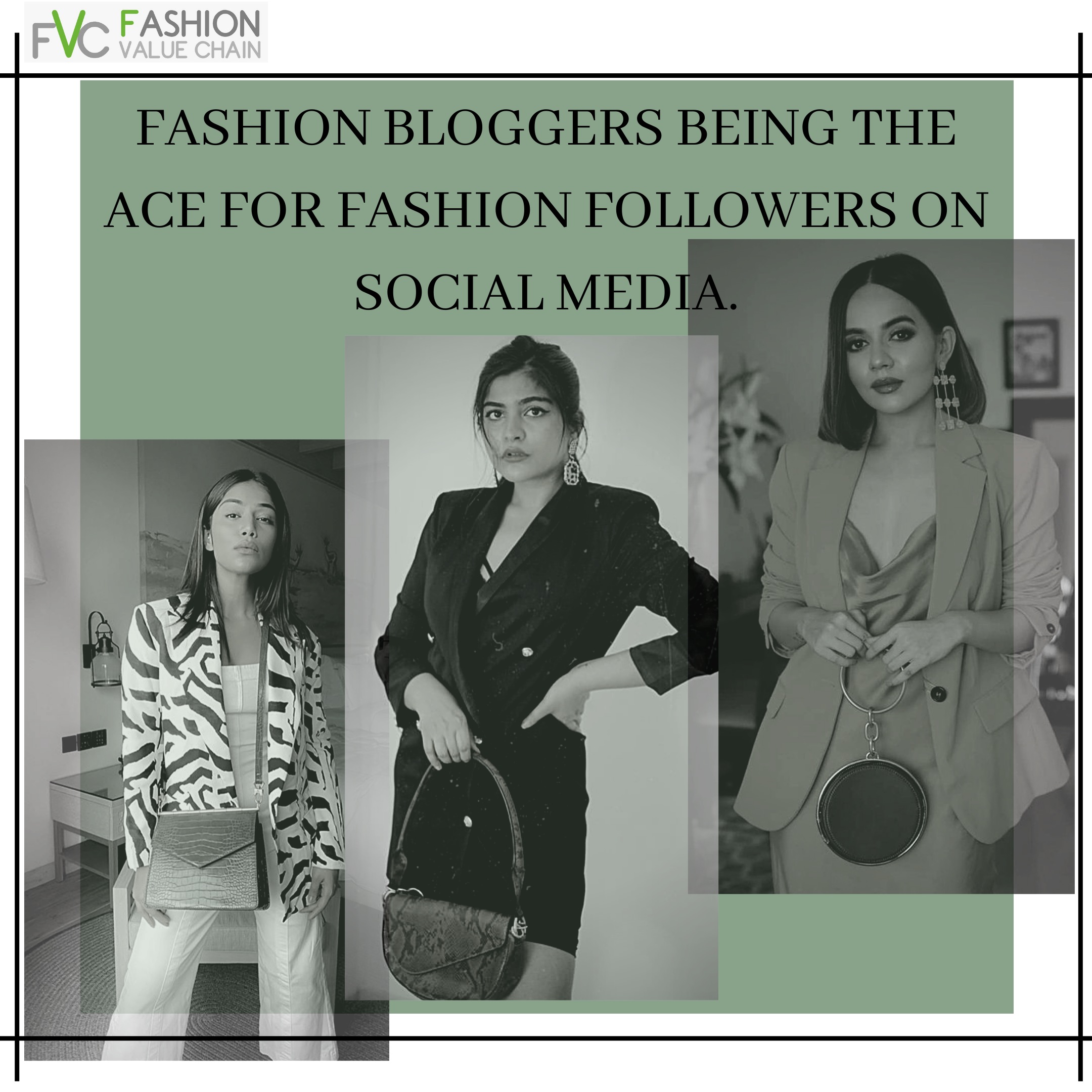 Fashion Bloggers being the Ace for Fashion Followers on Social Media