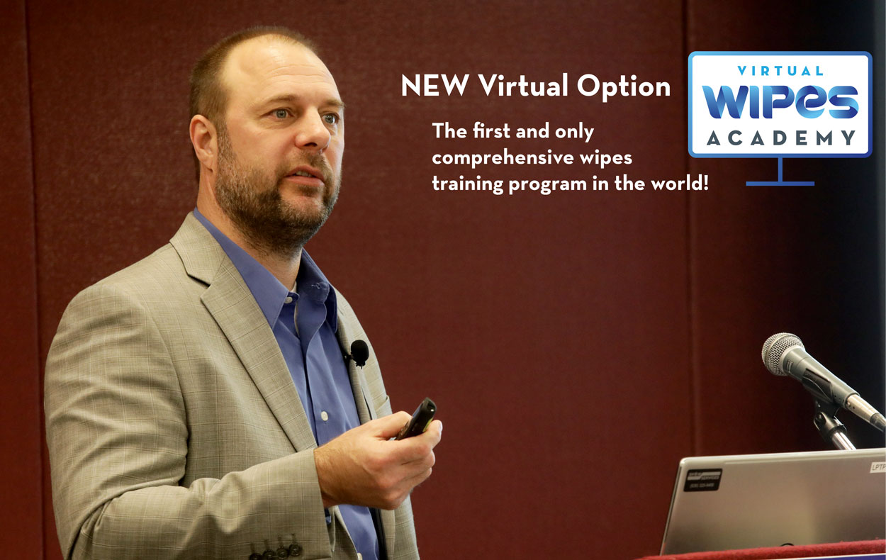 INDA Supplements WIPES Academy Training Course with New Virtual Option: Experience Wipes Training Online