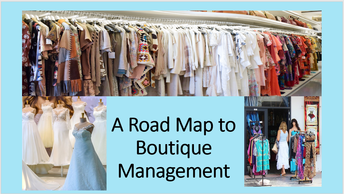 A Road Map to Boutique Management