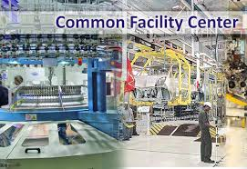 Setting Up of Common Facility Centres