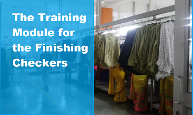 Training Module for Finishing Checkers in a Garment Factory