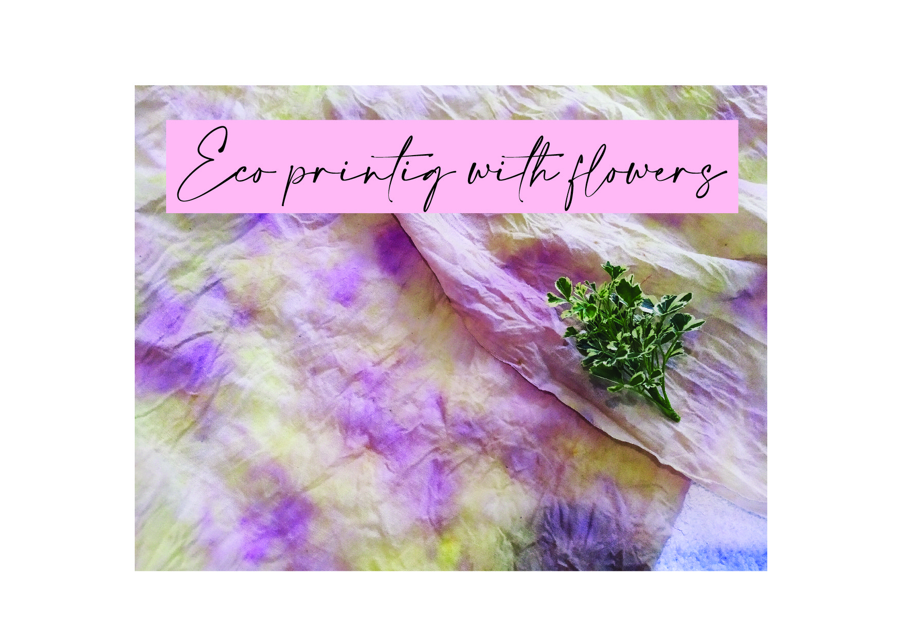 Eco printing with flowers