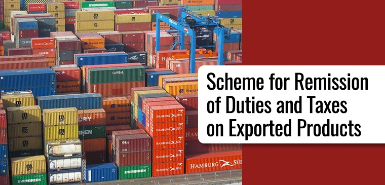 Remission of Duties and Taxes on Exported Products (RoDTEP) Scheme implemented.