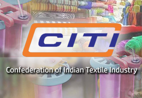 CITI hails Union Budget 2021-22 as a strong foundation for future growth of the T&C Industry