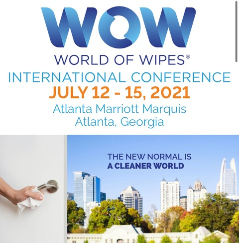 World of Wipes® International Conference 2021 Returns as In-Person Event  Goes Live in Atlanta This July