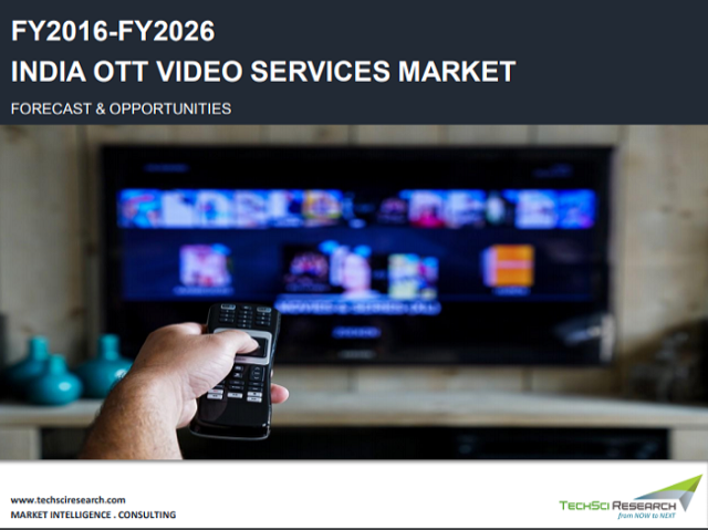India OTT Video Services Market to Grow at 29.52% CAGR During Forecast Period – TechSci Research