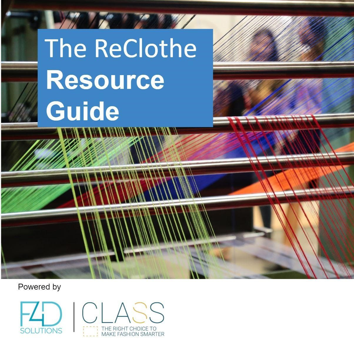 Fashion 4 Development & C.L.A.S.S. to launch:  The Recloth Resource Guide
