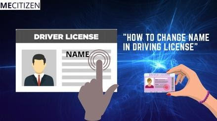 How To Change Name In Driving License Online/Offline – Step by Step