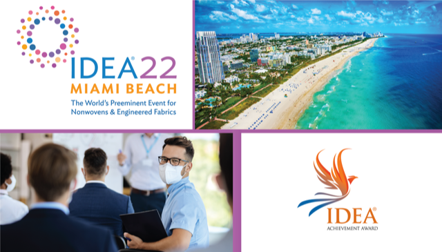 IDEA® The Triennial Event for Nonwovens & Engineered Fabrics Spotlights Post-pandemic Global Trends and Market Intelligence for 2022 Conference Program