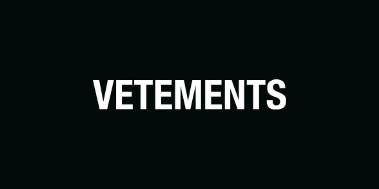 Vetements To Launch a New Fashion Brand In July
