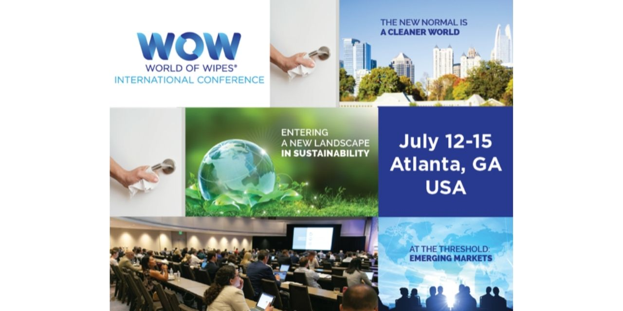 World of Wipes® International Conference Expected to Draw More than 400 Attendees July 12-15 in Atlanta