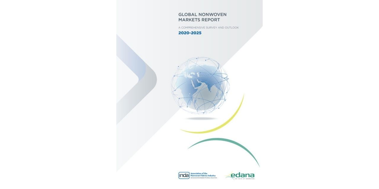 INDA and EDANA Jointly Publish the Global Nonwoven Markets Report